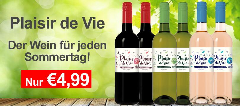 Der Wein für jeden Tag Plaisir de Vie